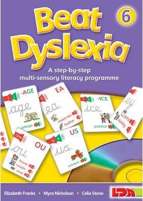 Beat Dyslexia: A Step-by-step Multi-sensory Literacy Programme: 6 - Elizabeth Franks