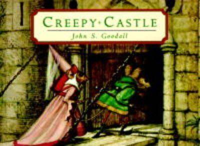 Creepy Castle - John S. Goodall
