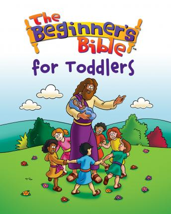 Beginner's Bible for Toddlers - Kelly Pulley