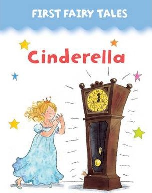 First Fairy Tales: Cinderella - Jan Lewis