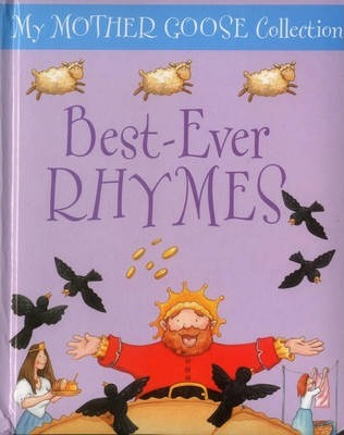 My Mother Goose Collection: Best Ever Rhymes - Jan Lewis
