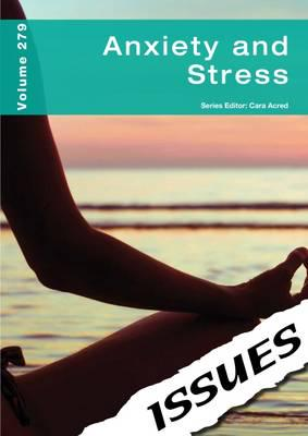 Anxiety and Stress Issues Series: 279 - Cara Acred