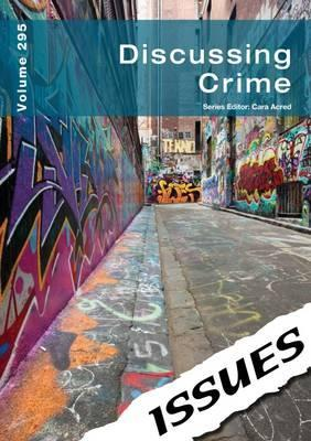 Discussing Crime Issues Series - Cara Acred