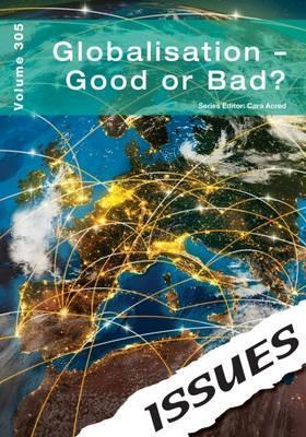 Globalisation - Good or Bad?: 305 - Cara Acred