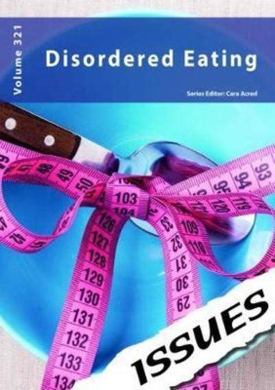 Disordered Eating: 321 - Cara Acred