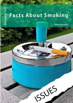 Facts about Smoking: 337 - Tina Brand