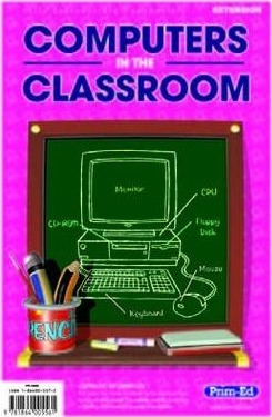 Computers in the Classroom: Upper - RIC Publications