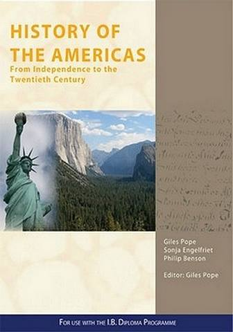 History of the Americas: From Independence to the Twentieth Century - Giles Pope