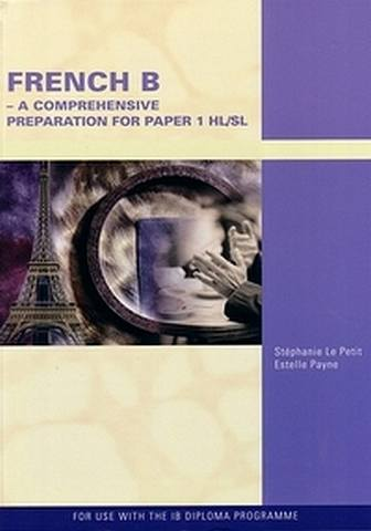 French B for the International Baccalaureate - S. Le Petit