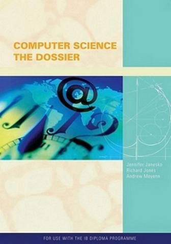 IB Computer Science : The Dossier -