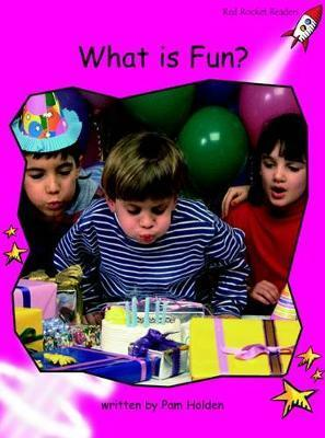 What is Fun? - Pam Holden