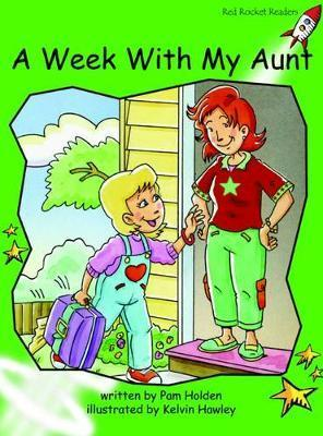 A Week with My Aunt - Pam Holden