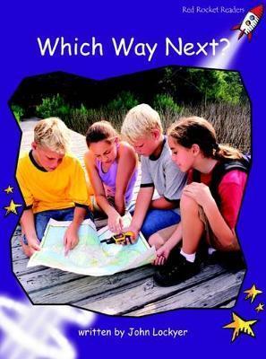 Which Way Next? - John Lockyer