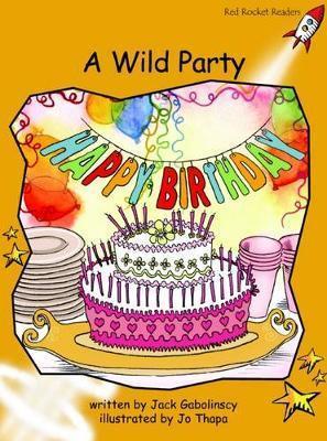 A Wild Party - Jack Gabolinscy