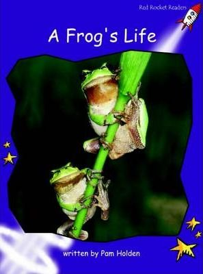 A Frog's Life - Pam Holden