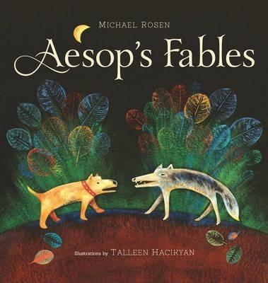 Aesop's Fables - Michael Rosen