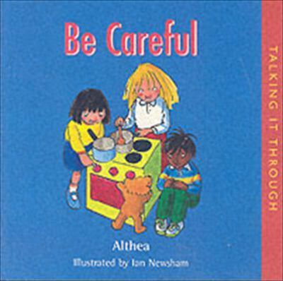 Be Careful - Ian Newsham