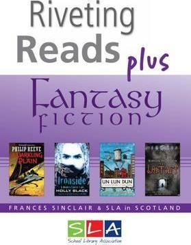 Riveting Reads Plus Fantasy Fiction - Frances Sinclair