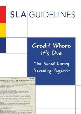 Credit Where it's Due: The School Library Preventing Plagiarism - John Q. Royce