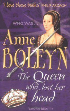Anne Boleyn - Laura Beatty