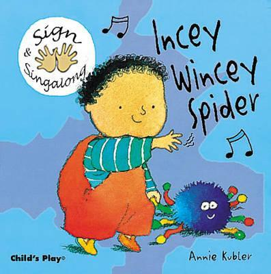 Incey Wincey Spider: BSL (British Sign Language) - Annie Kubler