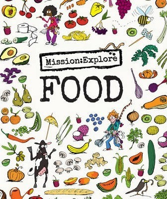 Mission: Explore Food - Geography Collective