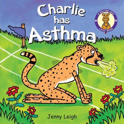 Charlie has Asthma - Jenny Leigh