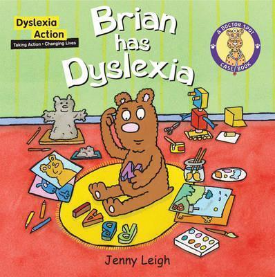 Brian had Dyslexia - Jenny Leigh