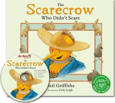 The Scarecrow Who Didn't Scare - Neil Griffiths