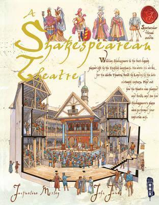 A Shakespearean Theatre - Jacqueline Morley