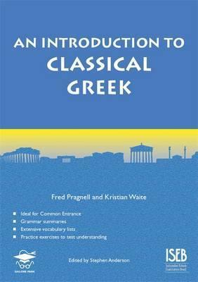 An Introduction to Classical Greek - Kristian Waite