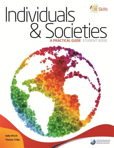 IB Skills: Individuals and Societies - A Practical Guide -