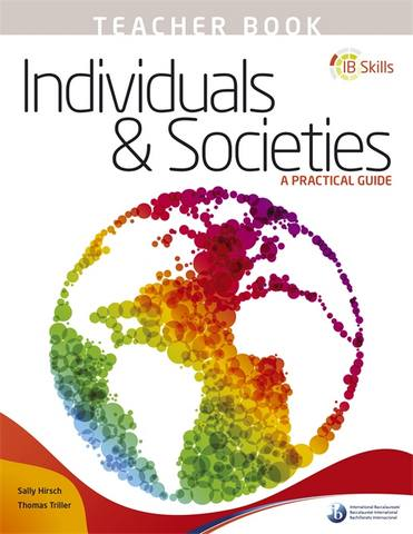 IB Skills: Individuals and Societies - A Practical Guide Teacher's Book -