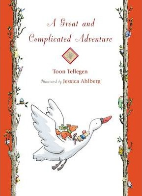 A Great and Complicated Adventure - Toon Tellegen