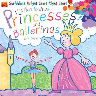It's Fun To Draw: Princesses And Ballerinas - Mark Bergin