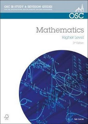 IB Mathematics Higher Level: For Exams from May 2014 - Ian Lucas