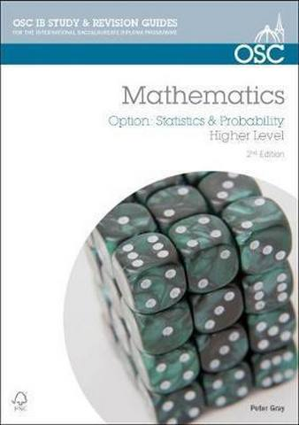 IB Mathematics: Statistics & Probability: For Exams from 2014 - Peter Gray