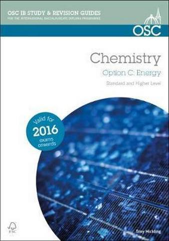 IB Chemistry Option C - Energy Standard and Higher Level - Tony Hickling