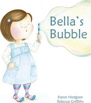 Bella's Bubble - Karen J. Hodgson