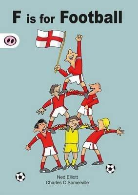F is for Football - Ned Elliott