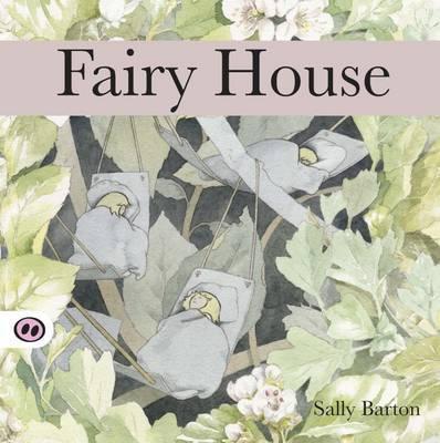 Fairy House - Sally Barton