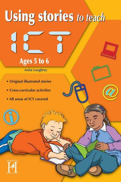 Using Stories to Teach ICT - 5-6 - Anita Loughrey