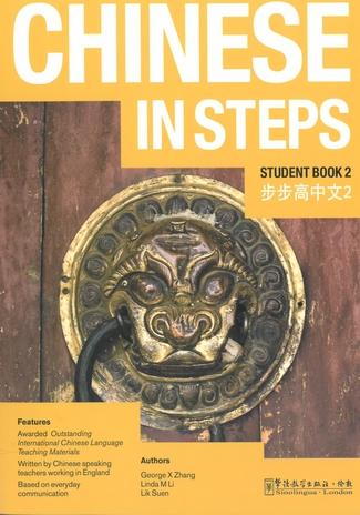 Chinese in Steps vol.2 - Student Book - Georges X. Zhang