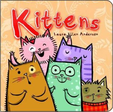 Kittens - Laura Ellen Anderson