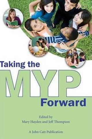 Taking the MYP Forward - Mary Hayden