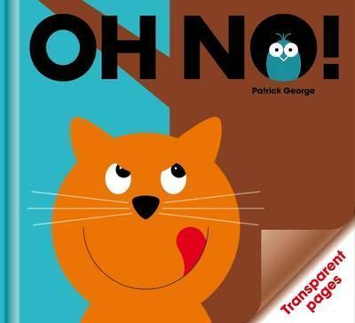 Oh No! - PatrickGeorge
