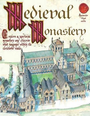 A Medieval Monastery - Fiona MacDonald