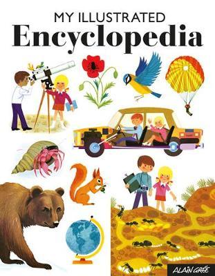 My Illustrated Encyclopedia - Alain Gree