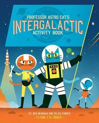 Professor Astro Cat's Intergalactic Activity Book - Zelda Turner