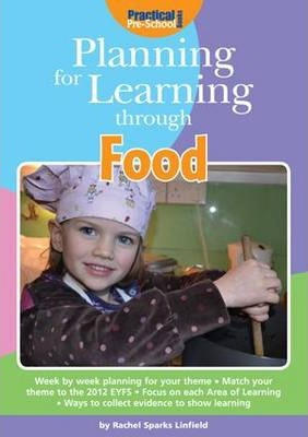 Planning for Learning Through Food - Rachel Sparks-Linfield